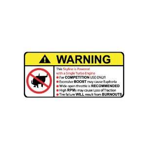 Nissan Skyline Single Turbo No Bull, Warning decal