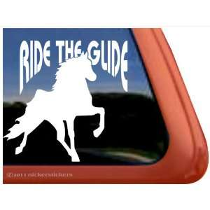 Ride the Glide ~ Tennessee Walking Horse Trailer Vinyl Window Decal