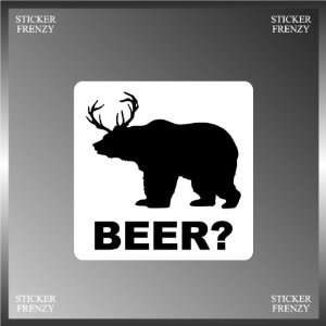 Beer? Bear Deer Silhouette Funny Decal Bumper Sticker 5 X