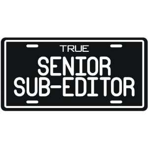 New  True Senior Sub Editor  License Plate Occupations