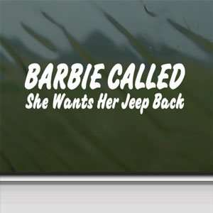 Barb Called Wants Jeep Back White Sticker Laptop Vinyl White
