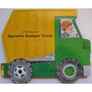 Dynamic Dumper Truck (9781934699157) Playmore Books