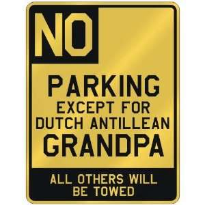 ANTILLEAN GRANDPA  PARKING SIGN COUNTRY NETHERLANDS ANTILLES Home