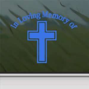 In Loving Memory Cross Blue Decal Truck Window Blue