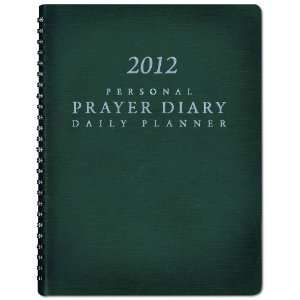 2012 Personal Prayer Diary and Daily Planner (Green
